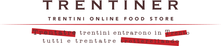 Trentiner - Trentini online food store